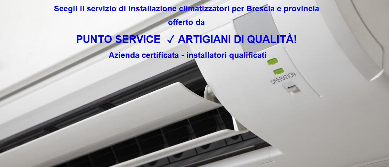 Punto Service-artigiani di Qualità-condizionatori Brescia